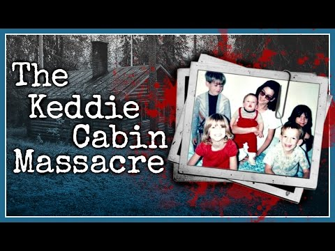 keddie cabin 28 massacre mysterious unsolved stories